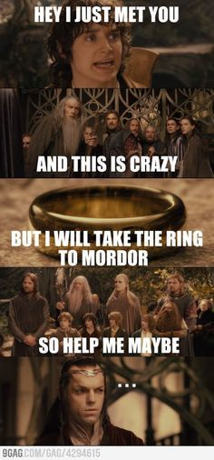 And thus, Carly Rae Jepsen and Frodo Baggins formed the Fellowship of the Ring!!!