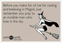 I believe in magick