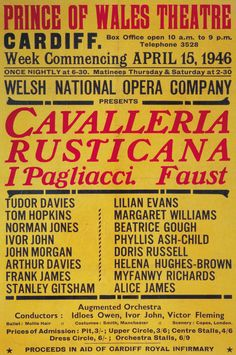 15 April, 1946 - Poster for the first ever performance by Welsh National Opera at the Prince of Wales Theatre, Cardiff - the double-bill of Cavallaria rusticana and I Pagliacci.
