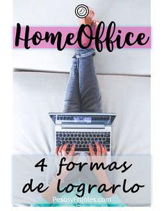 4 formas reales de ganar dinero desde tu casa