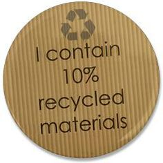 "Recycled Materials 3.5"" Button> I Contain 10% Recycled Materials (tag1)> RetroDog Designs"