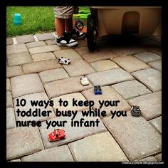 The Dizzy Mom: 10 ways to keep your toddler busy while you nurse your infant