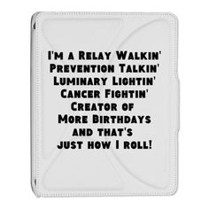 Relay For Life iPad 2 Cover by RebelsWITHaCause- CafePress