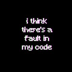 i think there's a fault in my code