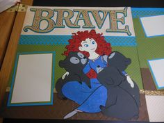 Right side of Brave 2 page layout with Princess Merida from Disney Believing in Dreams Cricut cartridge Disney Scrapbook Pages, Scrapbooking Layouts, Brooklyn Book, World Crafts, Disney Magic Kingdom, Disney Crafts, Amusement Park, Paper Crafts, Paper Art