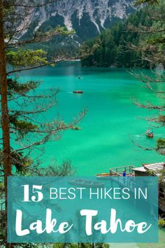 Lake Tahoe is a beautiful place to go hiking during the year. Here is a guide to the 15 best Lake Tahoe hikes in California. - 15 Amazing Lake Tahoe Hikes to Explore Lake Tahoe Summer, Lake Tahoe Vacation, Vacation Spots, South Lake Tahoe Hikes, Lake Tahoe Camping, Vacation Ideas, Mini Vacation, Hotels In Lake Tahoe, Lake Tahoe Nevada