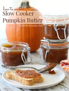 How to Make Slow Cooker Pumpkin Butter — the Better Mom