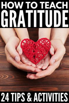 How to Teach Your Child Gratitude: 17 Gratitude Activities for Kids! - How to Teach Your Child Gratitude