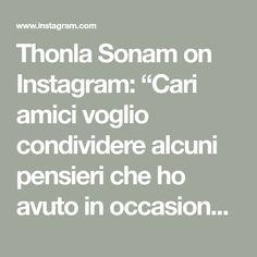 """Thonla Sonam on Instagram: """"Cari amici voglio condividere alcuni pensieri che ho avuto in occasione della Puja compiuta ieri nel mio negozio di corso Garibaldi dopo…"""" Math Equations, Instagram"""