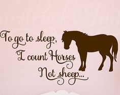 To Go to Sleep I Count Horses Not Sheep - Horse Theme Wall Decal for Kids Room Boys Girls Horse Room Decor Wall Art Horse Pony Shower gift