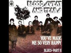 Blood, Sweat & Tears - You've Made Me So Very Happy (album version)