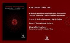 Antítesis Editorial: Presentación de El telar de la memoria, de Jorge A...
