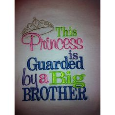 Shirt or onesie embroidered with the saying this princess is guarded... ❤ liked on Polyvore