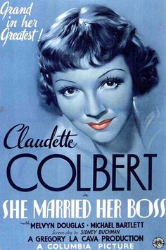 Movie Poster Art: She Married Her Boss  | Starring Claudette Colbert