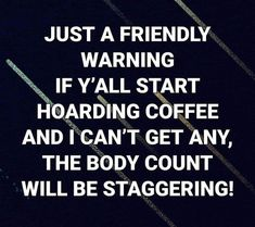 Sweet Coffee, I Love Coffee, My Coffee, Morning Coffee, Coffee World, Coffee Is Life, Coffee Wine, Espresso Coffee, Coffee Humor