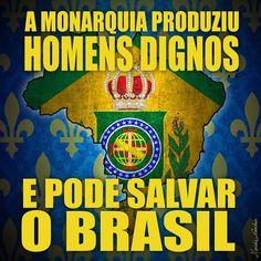 MONARQUIA para salvar o Brasil! #Monarquia #Salvar #Brasil #Homens