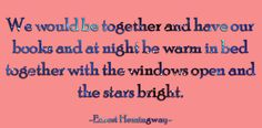Hemingway. If only I had his way with words!