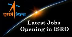 ISRO Recruitment 2017 ISRO is Hiring earn upto Rs 56,000 per month. Complete Details at - http://u4uvoice.com/?p=253852