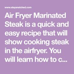 Air Fryer Marinated Steak is a quick and easy recipe that will show cooking steak in the airfryer. You will learn how to cook grilled steaks like New York strip, ribeyes, or filet mignon in a fraction of the time! This dish uses liquid smoke for a grilled taste as if was smoked outside on the grill! Air Fryer Dinner Recipes, Air Fryer Recipes Easy, Recipes Dinner, Grilled Steaks, Marinated Steak, Grilling The Perfect Steak, How To Grill Steak, Low Carb Keto, Low Carb Recipes