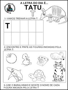 Pequenos Grandes Pensantes.: Atividades Inéditas - Família Silábica do T. Professor, Homeschool, Education, Literacy Activities, Language Activities, Abc Centers, Letter T Activities, M Letter, Read And Write