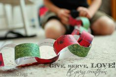 Advent Countdown: Printable countdown ideas for learning how to give, serve, love... :)
