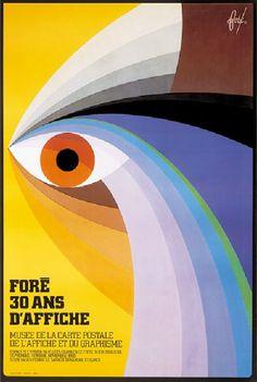 Foré, 30 ans d'affiche. Centre de l'affiche - Mairie de Toulouse - 1983