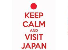 Keep calm and visit Japan