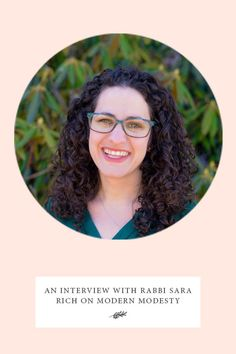 An Interview with Rabbi Sara Rich on Modern Modesty