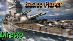 WORLD OF WARSHIPS GAMEPLAY ESPAÑOL | PC HD | FREE TO PLAY | LET'S PLAY W...