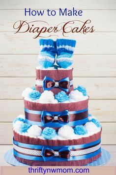 How to make diaper cakes. Perfect for the next baby shower.