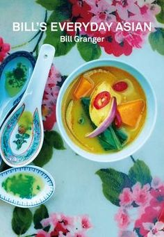Cookbook review: Bill's Everyday Asian by Bill Granger