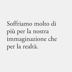Some Quotes, Words Quotes, Italian Quotes, Something To Remember, Love Phrases, Tumblr, True Words, True Stories, Book Lovers