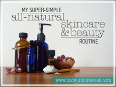 Looking to switch to an all-natural skincare and beauty routine? Check out my super-simple routine that has helped me kick acne to the curb and keep it away.