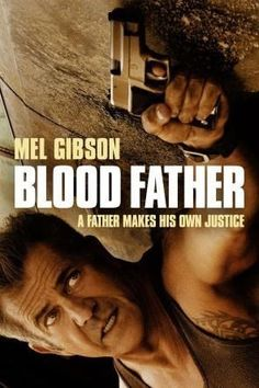 Blood Father (E) (2016) in 214434's movie collection » CLZ Cloud for Movies