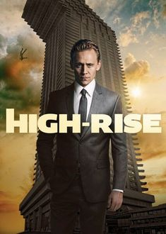 Tom Hiddleston stars as Dr. Laing, resident in a high-tech skyscraper which places him amongst the upper class. Life seems like paradise. But, as building flaws emerge the social strata begins to crumble and the building descends into a class war. Netflix Dramas, Netflix Movies, Hd Movies, Movies And Tv Shows, Movie Tv, Tom Hiddleston High Rise, Hollywood Movies Online, Theater, Teatro