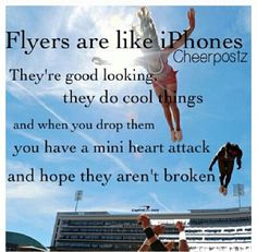 Qoutes: that change ur input on how flyers are so important in the cheer world and how easily they can get hurt