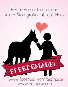 Bei meinem Traumhaus ist der Stall größer als das Haus.  #Pferd #pferdemädchen