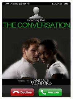 The Conversation ( A Novelette ) - Kindle edition by Candace Mumford, Edifyin' Graphix. Literature & Fiction Kindle eBooks @ Amazon.com.