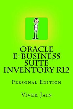 Oracle e-Business Suite Inventory R12 by Vivek Jain. $12.24. 103 pages. Publisher: Learnworks.com; 3 edition (April 29, 2012)