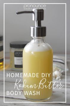 DIY Kokum Butter Body Wash • pronounceskincare.com