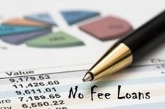 How To Grab The Right Financial Product Of No Fee Loans?