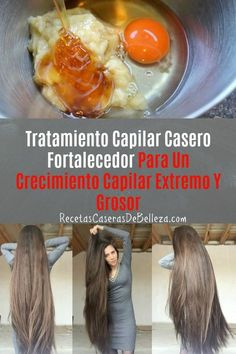 Tratamiento Capilar Casero Fortalecedor  tratamientocapilar  cabello   recetascaserasdebelleza Hacer Crecer El Cabello 06fa03a58052