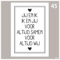 Tekstposter Jij en ik ik en jij-45 Quotes Gif, Words Quotes, Best Quotes, Love Quotes, Inspirational Quotes, Sayings, Friendship Text, Qoutes About Love, Dutch Quotes
