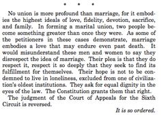 """NO UNION IS MORE PROFOUND THAN MARRIAGE...""  Text of the final paragraph of the Obergefell decision."