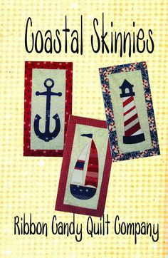 Ahoy there! Coastal Skinnies are here. Wall quilts finish 14 x A perfect size for any location. The pattern includes all 3 designs with Applique Wall Hanging, Quilted Wall Hangings, Door Hangings, Mug Rug Patterns, Quilt Patterns, Skinny Quilts, Beach Quilt, Man Quilt, Miniature Quilts