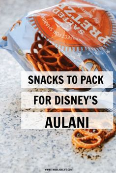 THe best Snacks to Pack for Disney�s Aulani Resort - This Bliss Life #Snacks #Aulani #GoHawaii #Hawaii #Oahu #Disney