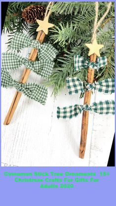 Cinnamon Stick Tree Ornaments- cute christmas craft for kids! Easy christmas gift - homemade ornament to make for adults too. #Ornaments #Cinnamon #Stick #Tree # christmas crafts for gifts for adults Cinnamon Stick Tree Ornaments 15+ Christmas Crafts For Gifts For Adults 2020