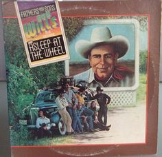 Bob Willis and His Texas Playboys and Asleep at the Wheel Fathers and Sons Vintage Record Album Vinyl LP Country Swing Austin Music