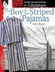 The Boy in the Striped Pajamas: An Instructional Guide for Literature