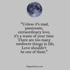 10 Quotes to live by - Elegant Chances. Life quotes about love. Lifestyle blogger, love quotes, don't miss out, be happy quotes and poetry